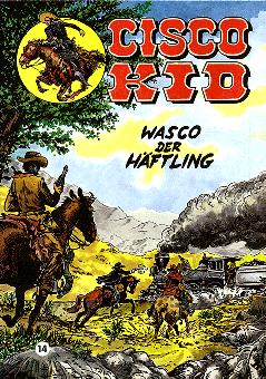 CCH Comics – Cisco Kid Nr. 14 – Wasco der Häftling