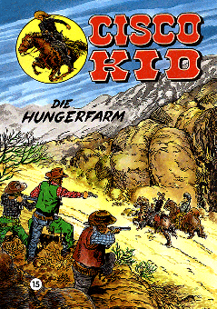 CCH Comics – Cisco Kid Nr. 15 – Die Hungerfarm