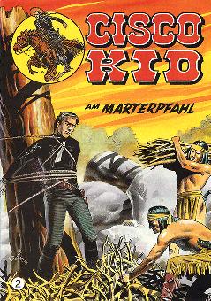 CCH Comics – Cisco Kid Nr. 02 – Am Marterpfahl