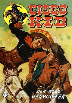 CCH Comics – Cisco Kid Nr. 21 – Der neue Verwalter