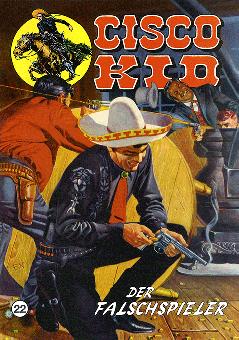 CCH Comics – Cisco Kid Nr. 22 – Der Falschspieler