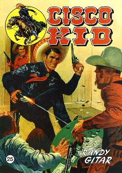 CCH Comics – Cisco Kid Nr. 25 – Randy Gitar