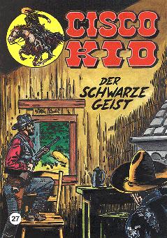 CCH Comics – Cisco Kid Nr. 27 – Der schwarze Geist