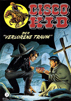 CCH Comics – Cisco Kid Nr. 03 – Der verlorene Traum