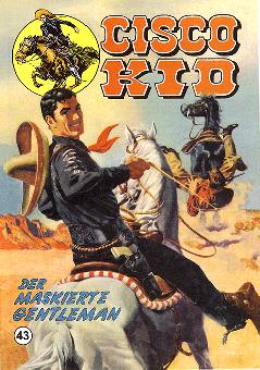 CCH Comics – Cisco Kid Nr. 43 – Der maskierte Gentleman