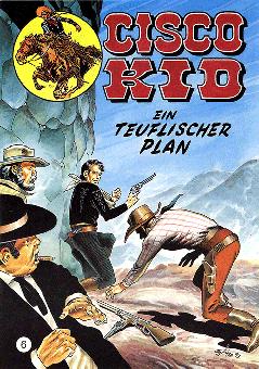 CCH Comics – Cisco Kid Nr. 06 – Ein teuflischer Plan