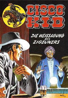 CCH Comics – Cisco Kid Nr. 08 – Die Weissagung des Zigeuners