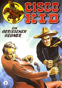 CCH Comics – Cisco Kid Nr. 09 – Ein gerissener Gegner