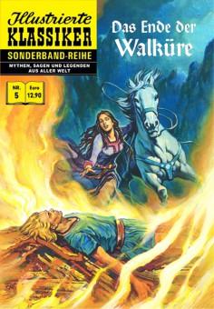 Sonderband-Reihe MYTHEN, SAGEN UND LEGENDEN Nr. 5 – Das Ende der Walküre