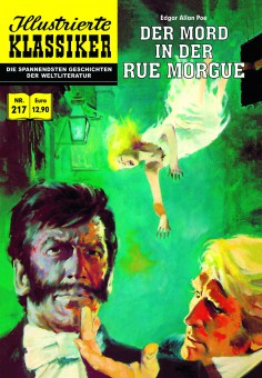 ILLUSTRIERTE KLASSIKER Nr. 217 – Der Mord in der Rue Morgue