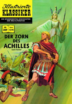 ILLUSTRIERTE KLASSIKER Nr. 209 – Der Zorn des Achilles