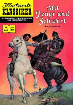 ILLUSTRIERTE KLASSIKER Nr. 238 – Mit Feuer und Schwert