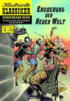 Sonderband-Reihe MYTHEN, SAGEN UND LEGENDEN Nr. 13 – Eroberung der neuen Welt