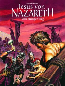 bsv Classics – Jesus von Nazareth - Sein mutiger Weg