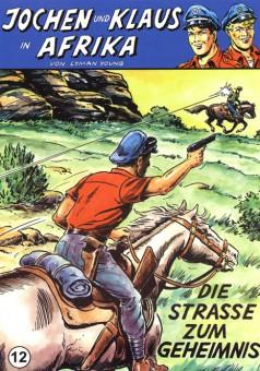 CCH Comics – Jochen und Klaus in Afrika Nr. 12 – Die Strasse zum Geheimnis