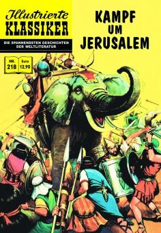ILLUSTRIERTE KLASSIKER Nr. 218 – Kampf um Jerusalem
