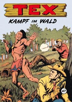 TEX Nr. 47 – Kampf im Wald