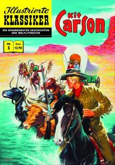 ILLUSTRIERTE KLASSIKER Nr. 03 Die Abenteuer des Kit Carson