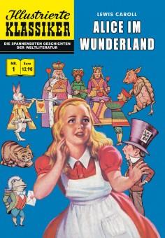 jetzt lieferbar: ILLUSTRIERTE KLASSIKER Nr. 01 Alice im Wunderland