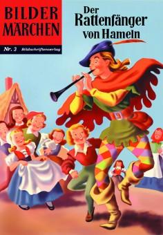 Ab 15. Februar lieferbar: Bildermärchen Nr. 03 - Der Rattenfänger von Hameln