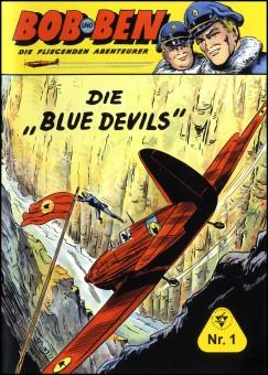 Bob und Ben – Die fliegenden Abenteurer Nr. 01  – Die Blue Devils