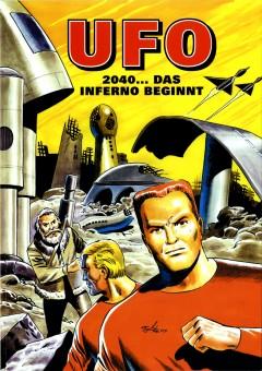 Michael Goetze: UFO 2040 ... Das Inferno beginnt