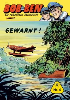 jetzt lieferbar: Bob und Ben – Die fliegenden Abenteurer Nr. 04
