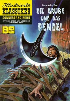 Illustrierte Klassiker Sonderband Nr. 15 – Die Grube und das Pendel