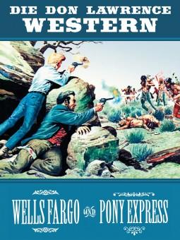 bsv Classics – Die Don Lawrence Western – Wells Fargo und Pony Express – Hardcover-Ausgabe