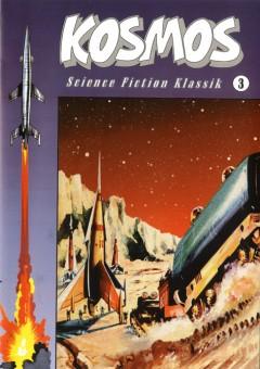 Kosmos - Science Fiction Klassik Nr. 3