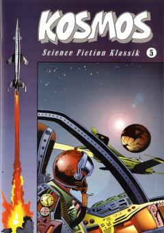 Kosmos - Science Fiction Klassik Nr. 5