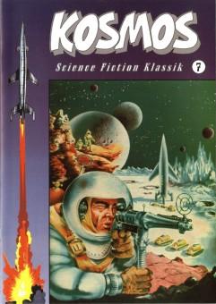 Kosmos - Science Fiction Klassik Nr. 7