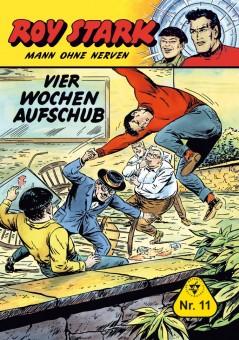 Roy Stark – Mann ohne Nerven – Nr. 11 Vier Wochen Aufschub