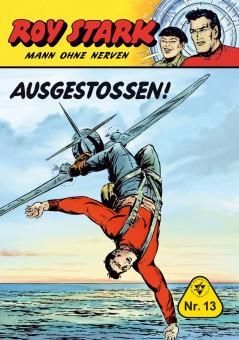 sofort lieferbar: Roy Stark – Mann ohne Nerven – Nr. 13  – Ausgestoßen!