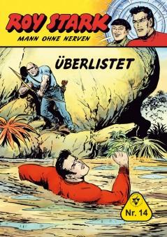 Sofort lieferbar: Roy Stark – Mann ohne Nerven – Nr. 14  – Überlistet