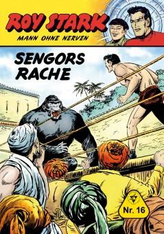 Roy Stark – Mann ohne Nerven – Nr. 16  – Sengors Rache (jetzt lieferbar)
