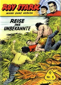 Roy Stark – Mann ohne Nerven – Nr. 05 – REISE INS UNBEKANNTE