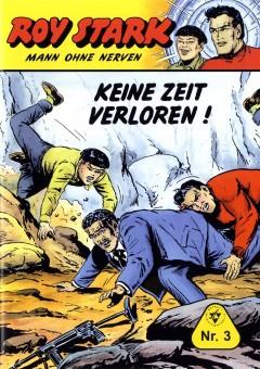 Roy Stark – Mann ohne Nerven – Nr. 03 – KEINE ZEIT VERLOREN !