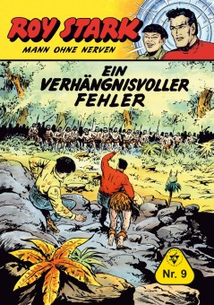 Roy Stark – Mann ohne Nerven – Nr. 09 – EIN VERHÄNGNISVOLLER FEHLER
