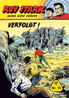 Roy Stark – Mann ohne Nerven – Nr. 10  – VERFOLGT!