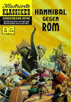 Illustrierte Klassiker Sonderband Nr. 23 Hannibal gegen Rom