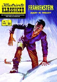 ILLUSTRIERTE KLASSIKER Nr. 192 – Frankenstein nach Mary W. Shelley – Auflage nur 444 Stk.