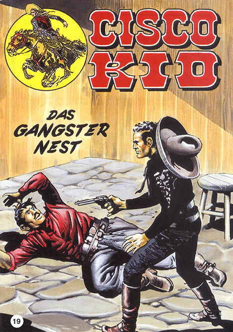CCH Comics – Cisco Kid Nr. 19 – Das Gangster Nest