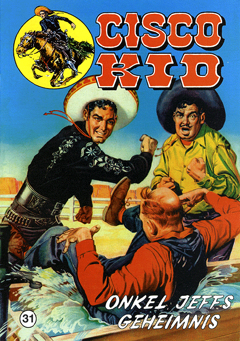 CCH Comics – Cisco Kid Nr. 31 – Onkel Jeffs Geheimnis