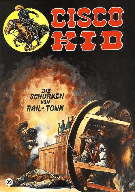 CCH Comics – Cisco Kid Nr. 39 – Die Schurken von Rail-Town
