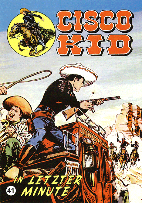 CCH Comics – Cisco Kid Nr. 41 – In letzter Minute