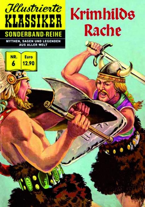 Sonderband-Reihe MYTHEN, SAGEN UND LEGENDEN Nr. 6 – Krimhilds Rache