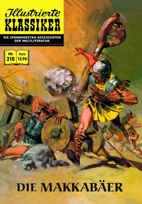 ILLUSTRIERTE KLASSIKER Nr. 210 – Die Makkabäer