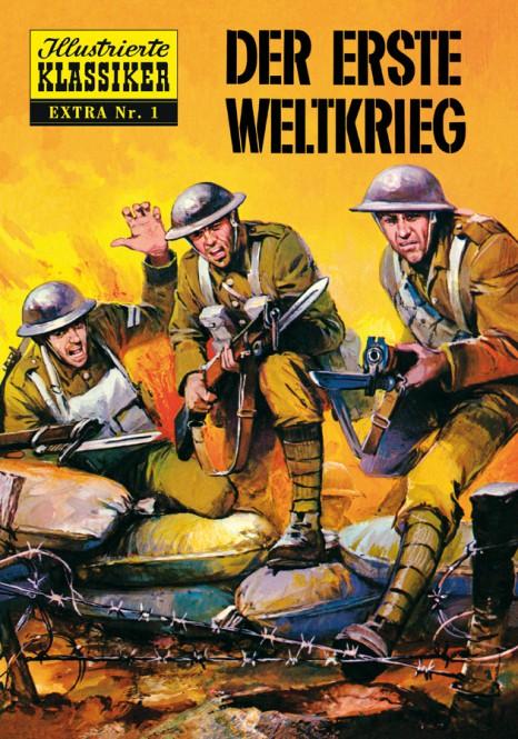 ILLUSTRIERTE KLASSIKER – EXTRA Nr. 01 – Der Erste Weltkrieg – limitierte Hardcover-Ausgabe