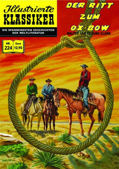 ILLUSTRIERTE KLASSIKER Nr. 224 – Der Ritt zum Ox-Bow nach Walter van Tilburg Clark